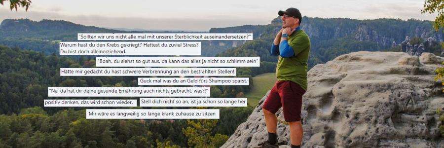 Der neue Stefan Kübler beim Wandern, Collage mit Screenshots von Sprüchen, die Krebspatienten auf die Nerven gehen.